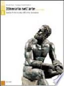Itinerario nell'arte versione gialla dalla preistoria all'arte romana