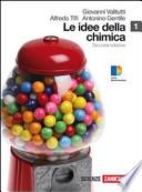Le idee della chimica 1