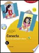 Conecta. Curso de español para italianos. Con cuaderno. Con espansione online. Per la Scuola media