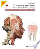 Il corpo umano 2 - Igiene, anatomia, fisiologia e patologia