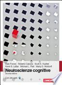 Neuroscienze cognitive. seconda edizione