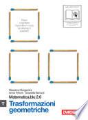 Trasformazioni Geometriche - Matematica.blu 2.0