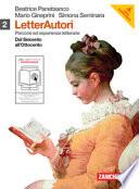 Letterautori. Percorsi ed esperienze letterarie. Con espansione online. Per le Scuole superiori