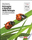 Immagini e itinerari della biologia. Libro misto. Con espansione online. Per le Scuole superiori. Con CD-ROM