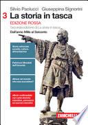 LA STORIA IN TASCA 3 - Edizione Rossa. Dall'anno Mille al Seicento.