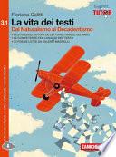 VITA DEI TESTI (LA) - VOLUME 3 1 (LD) DAL  NATURALISMO AL DECADENTISMO