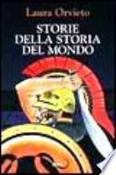 STORIE DALLA STORIA DEL MONDO