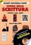 Storia della scrittura (Con CD-ROM)