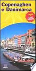Copenaghen e Danimarca. Last minute