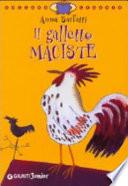 Il galletto Maciste