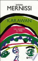 Karawan. Dal deserto al web