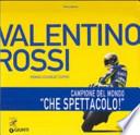 Valentino Rossi penso dunque corro
