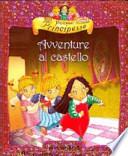 Piccole principesse avventure al castello