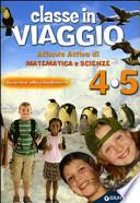 Classe in Viaggio - Atlante attivo di Matematica e Scienze - Educazione alla Cittadinanza