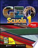 Geoscuola 1. Proposta A: L'Europa e l'Italia-Atlante. Per la Scuola media