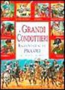 Copertina  I grandi condottieri raccontati ai più piccoli