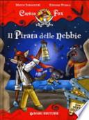 Il pirata delle nebbie.  CAPITAN FOX  (STILE GERONIMO STILTON )