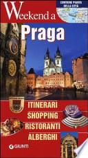 Praga. Itinerari, shopping, ristoranti, alberghi