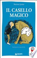 Il casello magico