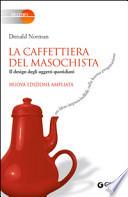 LA CAFFETTIERA DEL MASOCHISTA