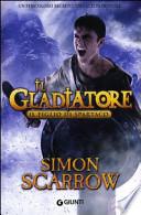 Il figlio di Spartaco . Il gladiatore