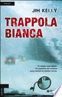 Trappola bianca