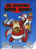 Che avventure Super Claus!
