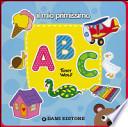 Il mio primissimo ABC . Big book