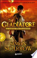 Il gladiatore - La lotta per la libertà