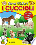 I Cuccioli. Super stickers