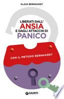 LIBERATI DALL'ANSIA E DAGLI ATTACCHI DI PANICO