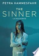 The sinner. La peccatrice