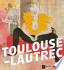 Il Mondo Fuggevole di Toulouse Lautrec