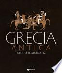Grecia antica.Storia illustrata