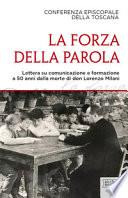 La forza della parola. Lettera su comunicazione e formazione a 50 anni dalla morte di don Lorenzo Milani
