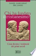 Chi ha fondato IL Cristianesimo?