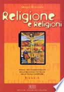 Religione e religioni - biennio