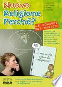 NUOVO RELIGIONE PERCHE'? + BOOK DELLO STUDENTE + CD