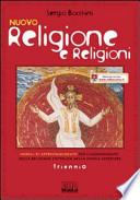 Nuovo Religione e religioni. Con espansione online. Per il triennio delle Scuole superiori