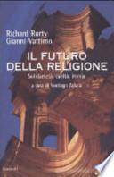 Il futuro della religione solidarietà, carità, ironia