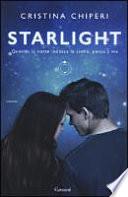 Starlight quando la notte indossa le stelle pensa a me