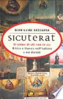 SICUTERAT - Il latino di chi non lo sa: Bibbia e liturgia nell'italiano e nei dialetti