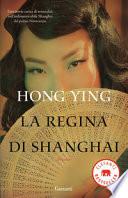 La regina di Shanghai