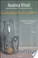 Galeotto fu il collier