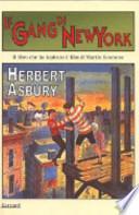 Le gang di New York una storia informale della malavita