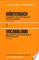 Vocabolario italiano-tedesco del diritto e dell'economia vol.1,  Seconda edizione