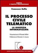 Il processo civile telematico la giustizia informatizzata