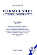 Formulario notarile commentato. Volume terzo, tomo primo
