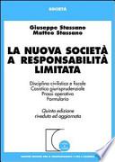 LA NUOVA SOCIETA' A RESPONSABILITA' LIMITATA
