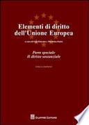 Elementi di diritto dell'Unione Europea. Parte speciale: il diritto sostanziale